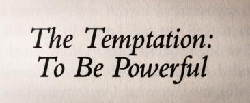 The Temptation to Be Powerful – Henri Nouwen